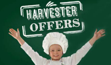 NEW Harvester Deals this month
