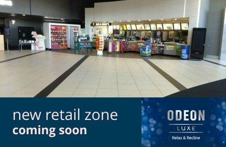 New ODEON Luxe retail zone coming soon